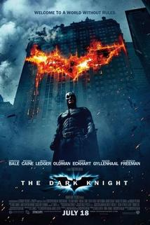 Temný rytíř  - Dark Knight, The