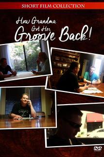 How Grandma Got Her Groove Back!