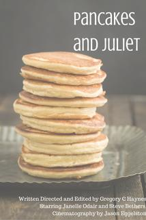 Pancakes and Juliet
