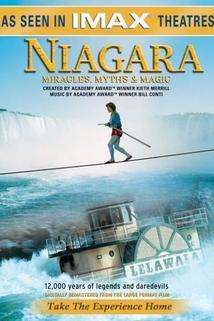 Niagara: Mýty, kouzla a zázraky
