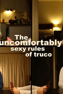The Uncomfortably Sexy Rules of Truco