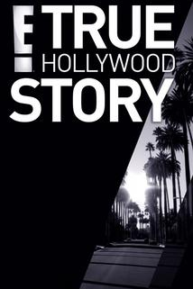 """E! True Hollywood Story"""
