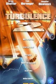 Turbulence 2: Strach z létání  - Turbulence 2: Fear of Flying