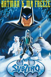 Batman & Mr. Freeze: Supernula