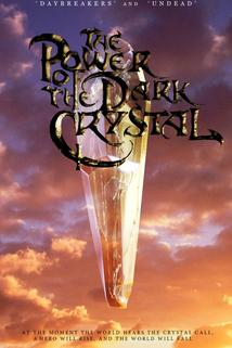 Power of the Dark Crystal, The  - Power of the Dark Crystal, The