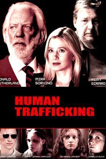 Obchod s bílým masem  - Human Trafficking