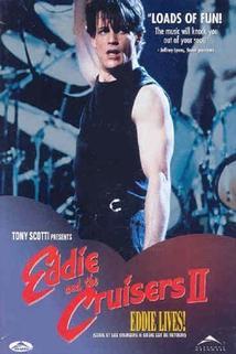 Eddie a Cruiseři 2  - Eddie and the Cruisers II: Eddie Lives!