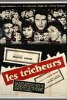 Tricheurs, Les