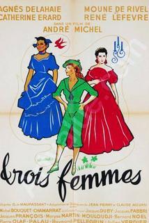 Trois femmes  - Trois femmes
