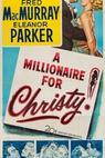 Millionaire for Christy, A