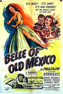Belle of Old Mexico