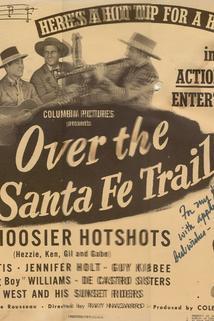 Over the Santa Fe Trail