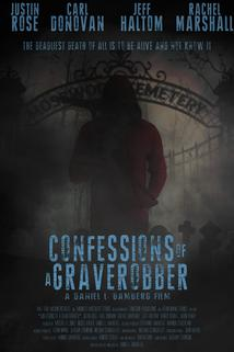 Confessions of a Graverobber
