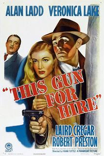 Revolver na prodej  - This Gun for Hire