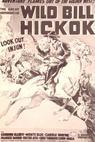 The Great Adventures of Wild Bill Hickok (1938)