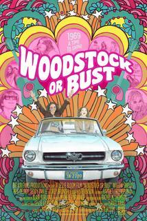 Woodstock or Bust  - Woodstock or Bust