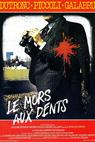 Mors aux dents, Le (1979)