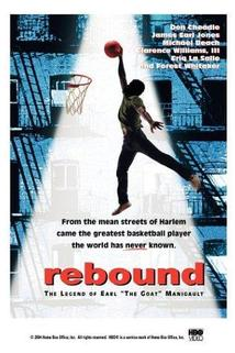 Nejtvrdší zápas  - Rebound: The Legend of Earl 'The Goat' Manigault
