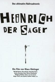 Heinrich der Säger  - Heinrich der Säger