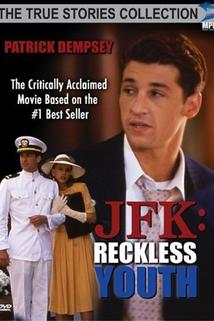 J.F.K.: Reckless Youth  - J.F.K.: Reckless Youth