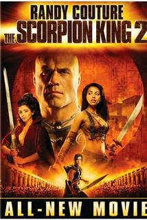 The Scorpion King 2: Rise of a Warrior  - The Scorpion King 2: Rise of a Warrior