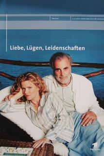 """""""Liebe, Lügen, Leidenschaften"""""""