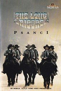 Psanci  - Long Riders, The