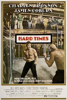 Zlé časy  - Hard Times
