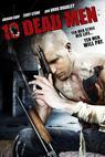 Ten Dead Men (2007)
