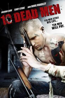 Ten Dead Men  - Ten Dead Men
