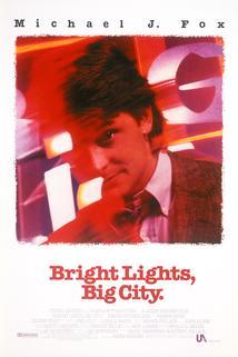 Zářivá světla velkoměsta  - Bright Lights, Big City
