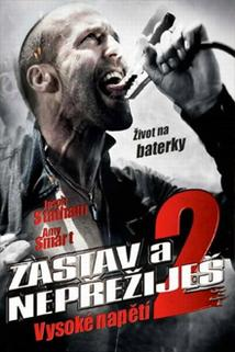 Plakát k filmu: Zastav a nepřežiješ 2 - Vysoké napětí