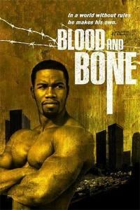 Blood and Bone  - Blood and Bone