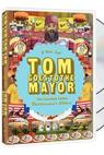 """Tom Goes to the Mayor"""