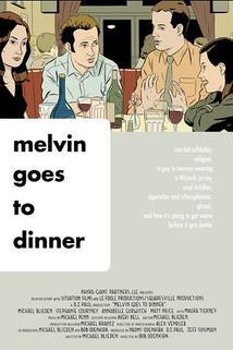 Melvin Goes to Dinner  - Melvin Goes to Dinner