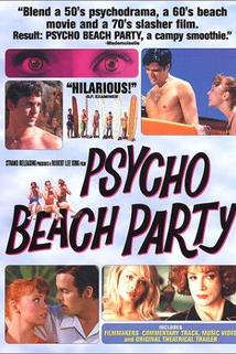 Psycho Beach Party  - Psycho Beach Party