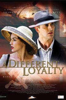 Kontrarozvědka  - Different Loyalty, A