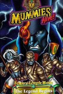 Mummies Alive! The Legend Begins