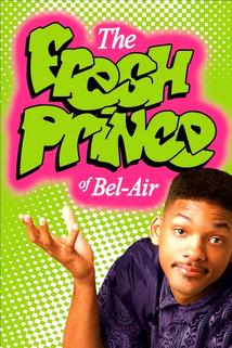 Fresh Prince  - Fresh Prince of Bel-Air, The