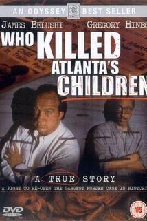 Kdo zabil děti z Atlanty?  - Who Killed Atlanta's Children?