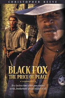 Černý lišák 2: Cena za mír  - Black Fox: The Price of Peace