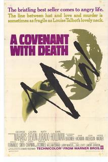 A Covenant with Death  - A Covenant with Death