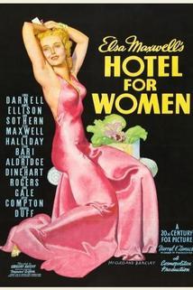 Hotel for Women  - Hotel for Women