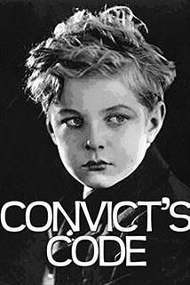 Convict's Code  - Convict's Code