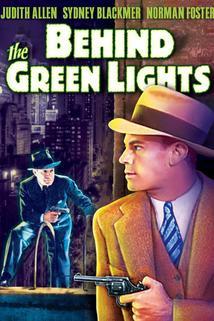 Behind the Green Lights  - Behind the Green Lights