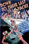 Down to Their Last Yacht (1934)