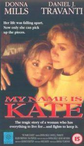 My Name Is Kate  - My Name Is Kate