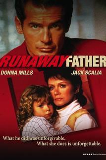 Otec bez závazků  - Runaway Father
