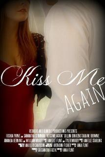 Kiss Me Again  - Kiss Me Again