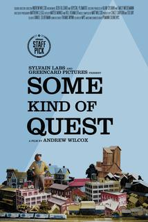 Some Kind of Quest